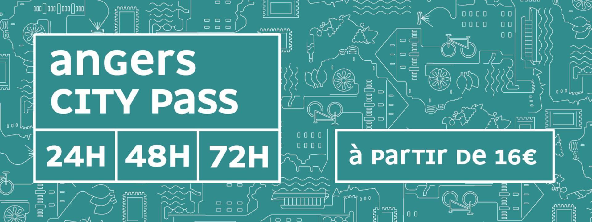 Angers City Pass, visitez les incontournables prix éco